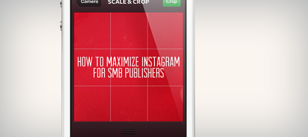 How to Maximize Instagram for SMB Publishers